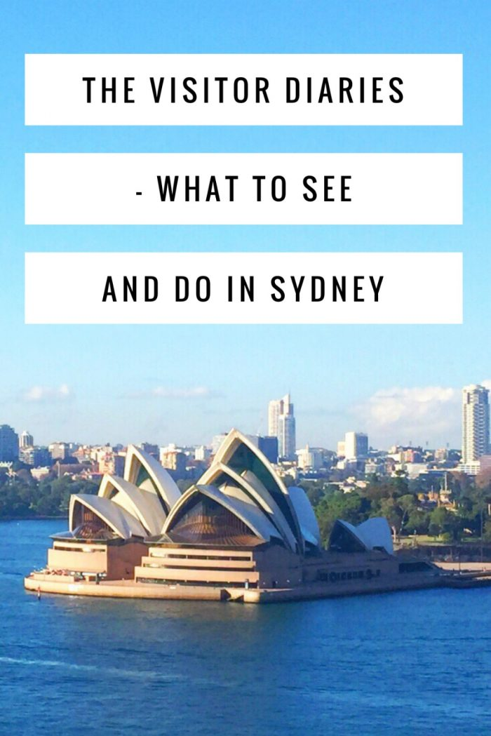 The Visitor Diaries - what to see and do in Sydney
