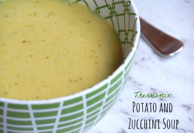 Meatless Monday – Thermomix Potato and Zucchini Soup
