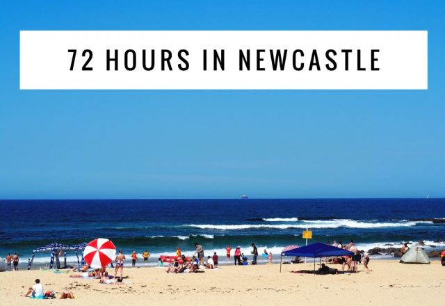 72 hours in Newcastle