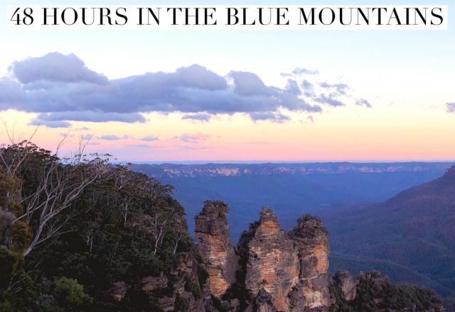 48 Hours in the Blue Mountains