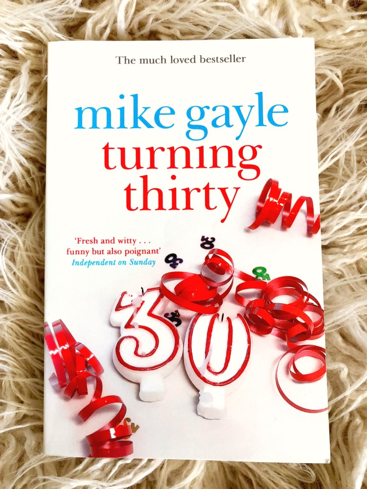 Turning 30 - Mike Gayle
