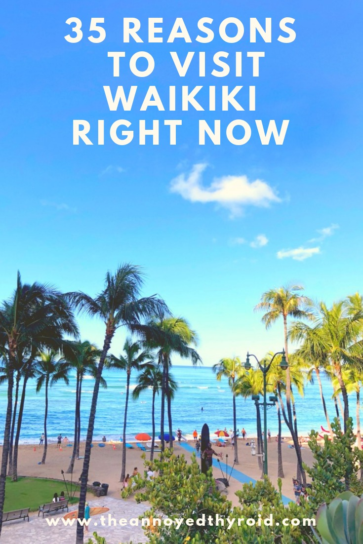 35-reasons-to-visit-waikiki-right-now