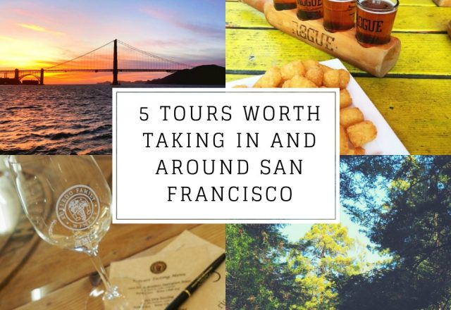 5 Tours Worth Taking in and Around San Francisco