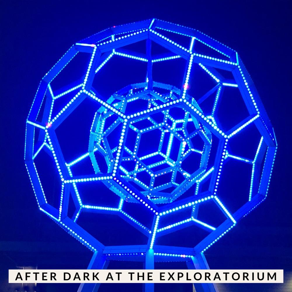 Exploratorium After Dark SF