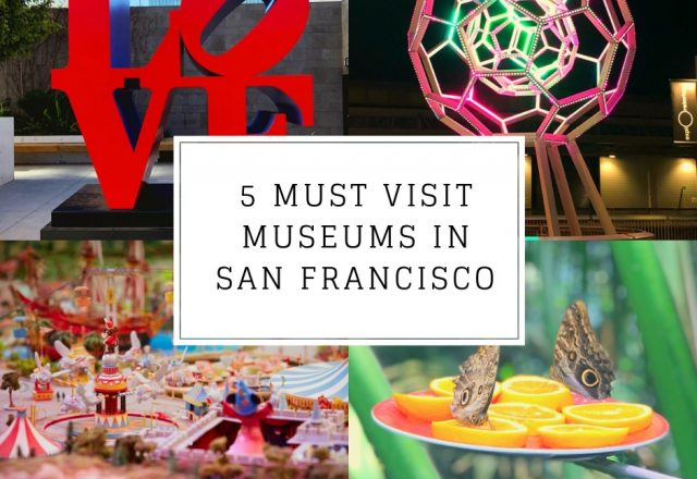 5 Must Visit Museums in San Francisco
