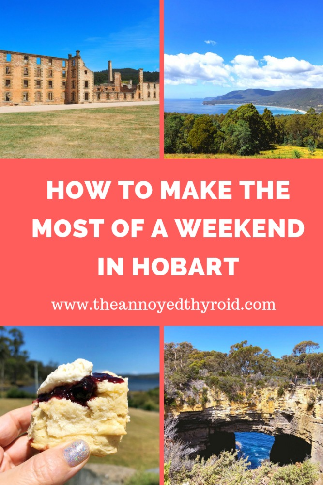 how to make the most of a weekend in Hobart pin