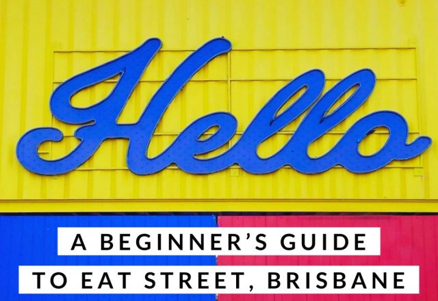 A Beginners Guide to Eat Street, Brisbane