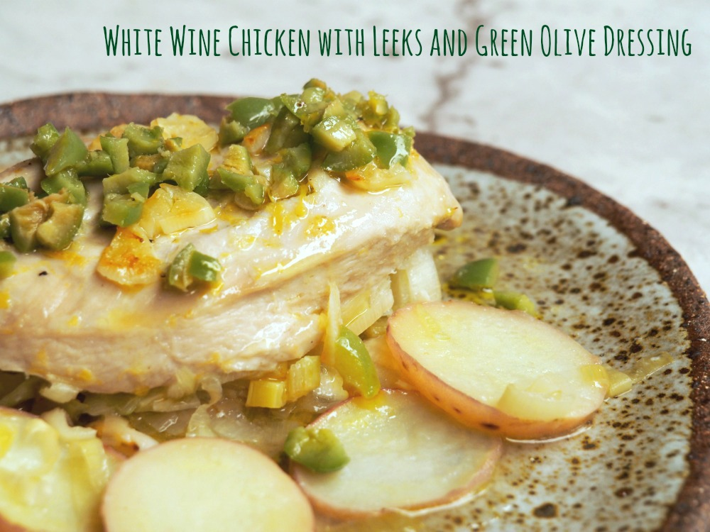 white wine chicken with green olive dressing