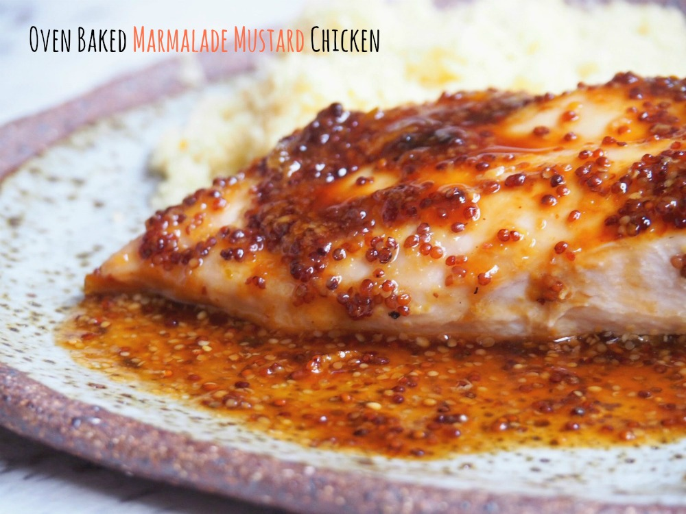 oven baked mustard marmalade chicken breast