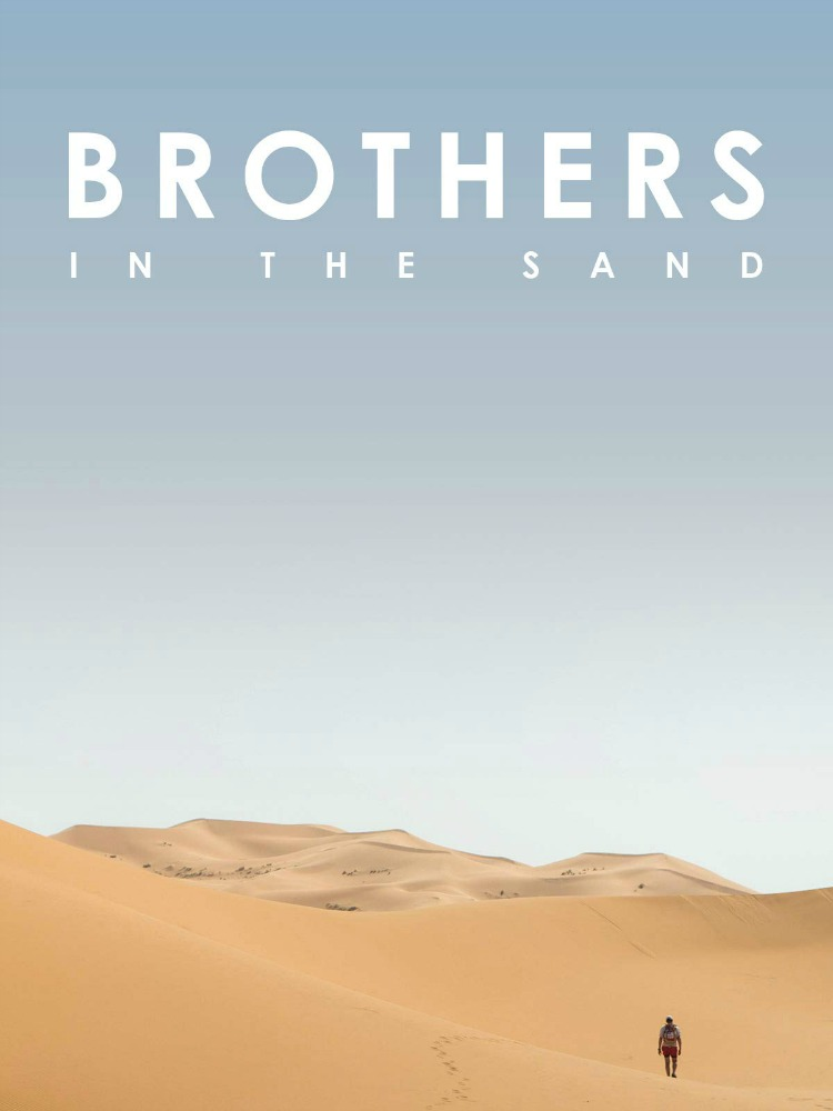 Brothers in the Sand documentary