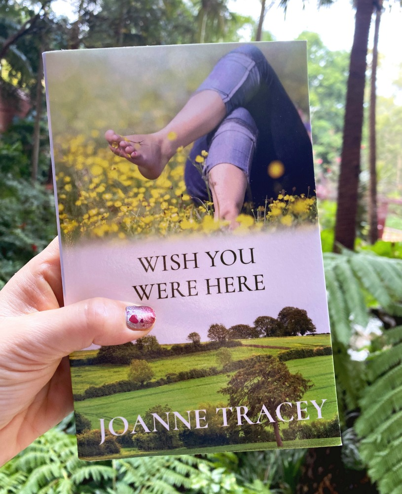 Wish you were here by Joanne Tracey