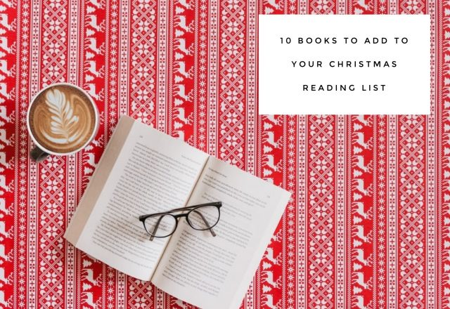 10 Books to Add to Your Christmas Reading List