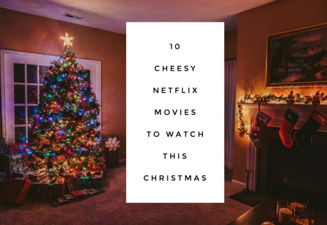 10 Cheesy Netflix Movies To Watch This Christmas
