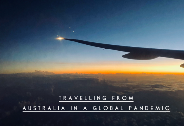 Travelling From Australia in a Global Pandemic