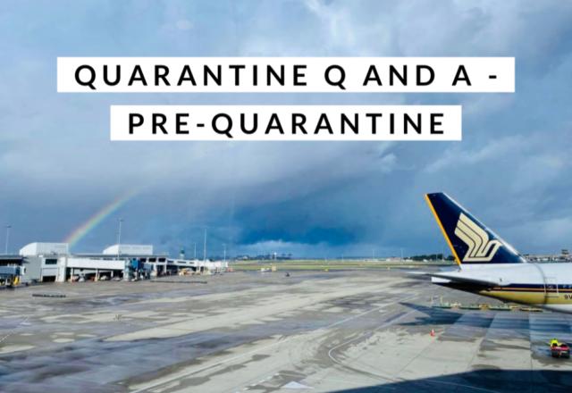 Quarantine Q and A – Pre- Quarantine