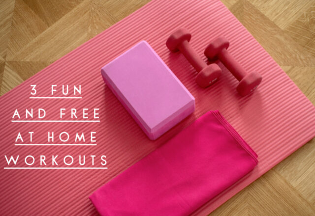 3 Fun and Free At Home Workouts